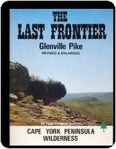 """The Last Frontier - Cape York Peninsula Wilderness"" by Glenville Pike. This book is indexed at the website."