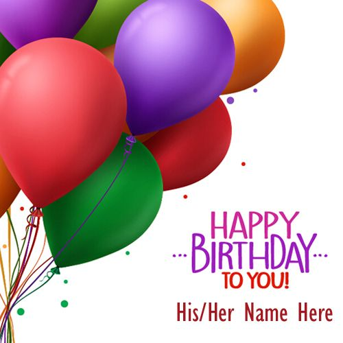 Write Name on Birthday Colorful Balloons Greeting Card.Create Name Birthday Card Online.Print Name on HBD Greeting.Personalized Birthday Wish Card With Name