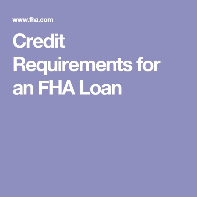 Credit Requirements for an FHA Loan