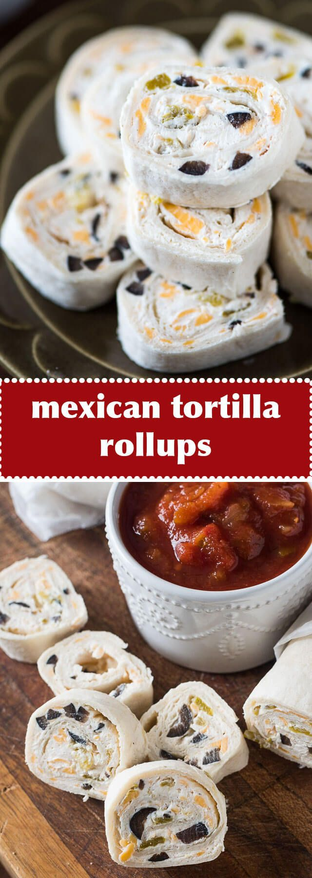 These bite-size Mexican Tortilla Rollups are an easy appetizer to share at a party. Roll up, refrigerate, slice and serve with salsa!