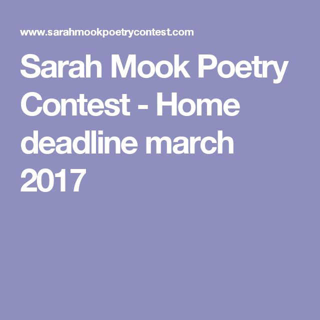 Sarah Mook Poetry Contest - Home  deadline march 2017