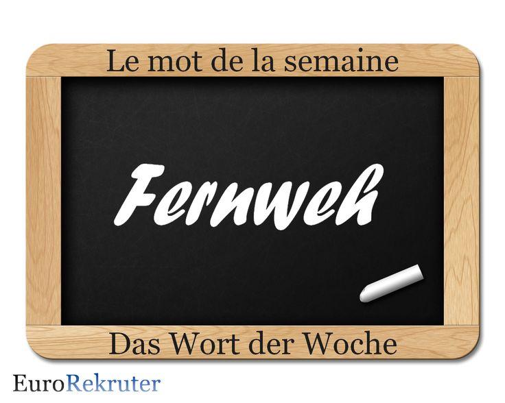 Lorsque l'on a du « Fernweh », on a besoin de courir le monde. C'est un sentiment qui survient surtout dans les saisons sombres quand on ne veut plus rester à la maison. « Fernweh » est l'opposé du mot « Heimweh » ( = mal du pays). Pour guérir le « Fernweh », les  gens concernés voyagent pendant plusieurs semaines de l'année vers des destinations globales.