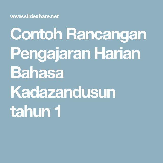 Contoh Rancangan Pengajaran Harian Bahasa Kadazandusun tahun 1