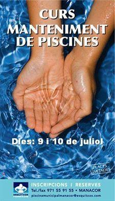 Esquitxos formació professional. Curs de manteniment de piscines. Places limitades Dates: 9 i 10 de juliol de 2016. Informació a Esquitxos o al 971 559 155. piscinamunicipalmanacor@esquitxos.com http://www.esquitxos.com/Esquitxos_S.L.html