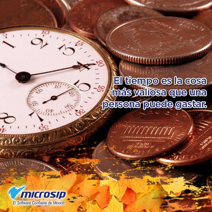 El tiempo es la cosa más valiosa que una persona puede gastar.
