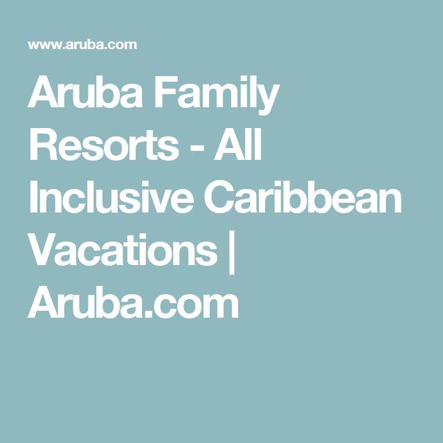 Aruba Family Resorts - All Inclusive Caribbean Vacations | Aruba.com