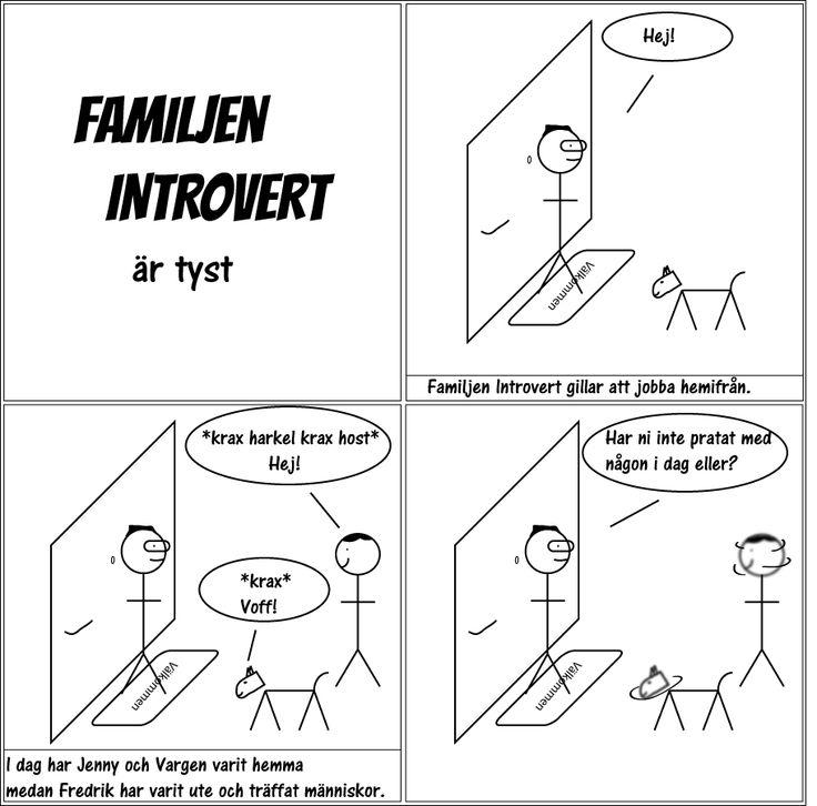 är tyst.  #familjenintrovert #introvert #humor #comic #kärlek #fredag #solitude #serie #livet #fredagsmys #familj #hsp #egentid #familjeliv #ensam #själv #egen #baravara #högsensitiv #självsam #tyst #insta #hund #social #hemma #jobba #hundliv #vardag #kommunikation