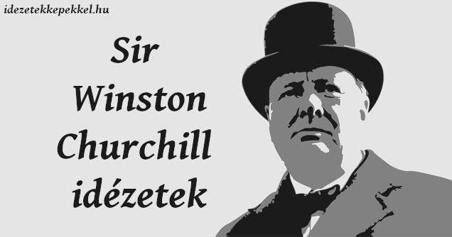 sír idézetek Winston Churchill idézetek | Churchill, Idézetek, Képek