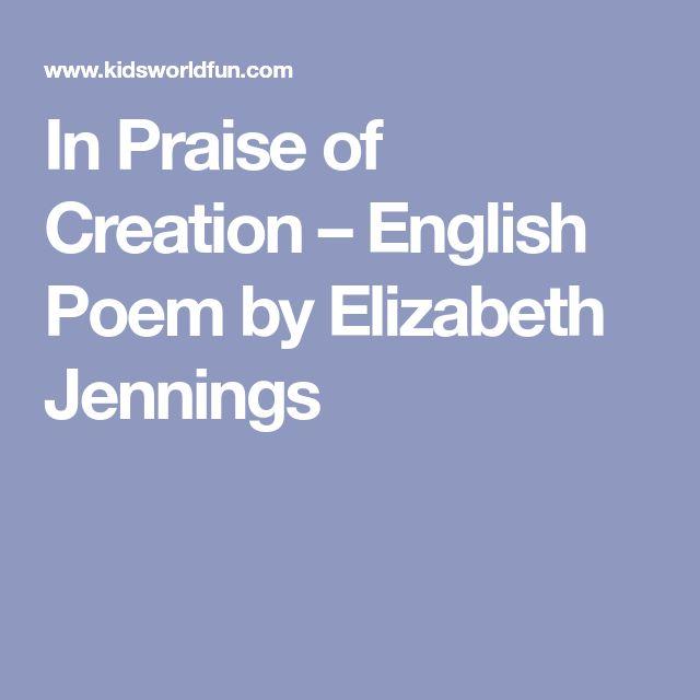 In Praise of Creation – English Poem by Elizabeth Jennings