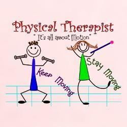 Physical Therapy become a custom