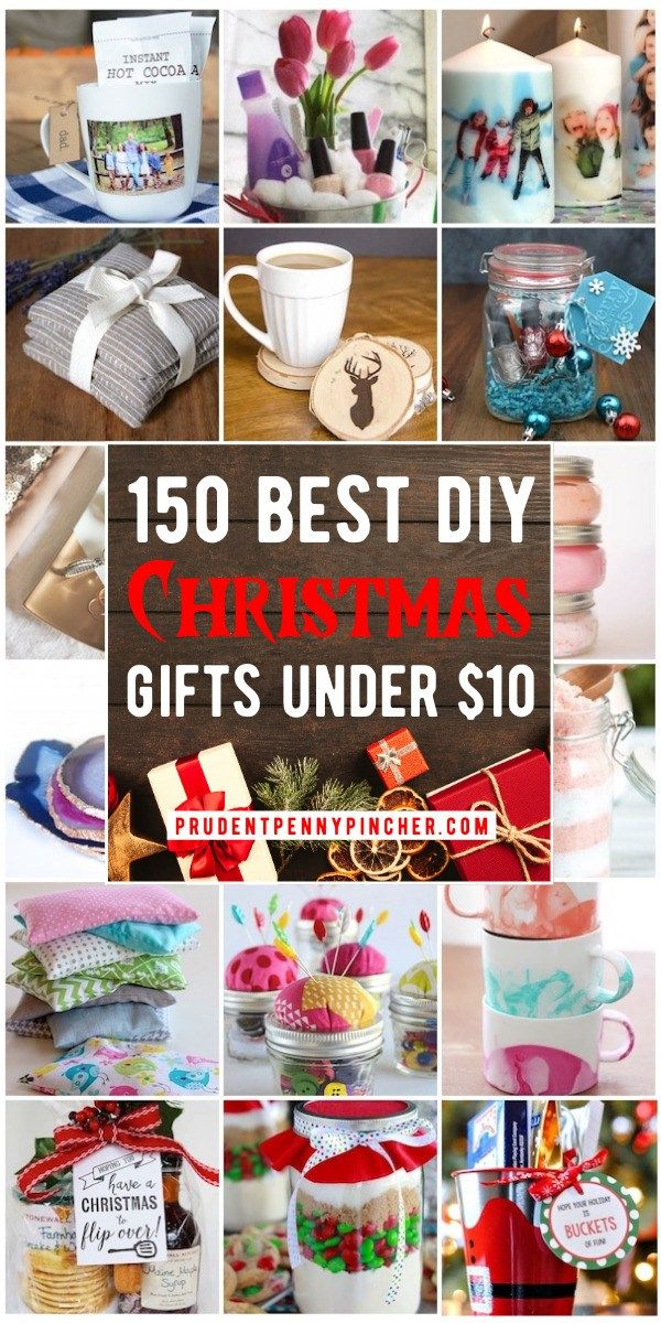150 Diy Christmas Gifts Under 10 In 2020 Homemade Christmas Gifts Easy Diy Christmas Gifts Diy Xmas Gifts