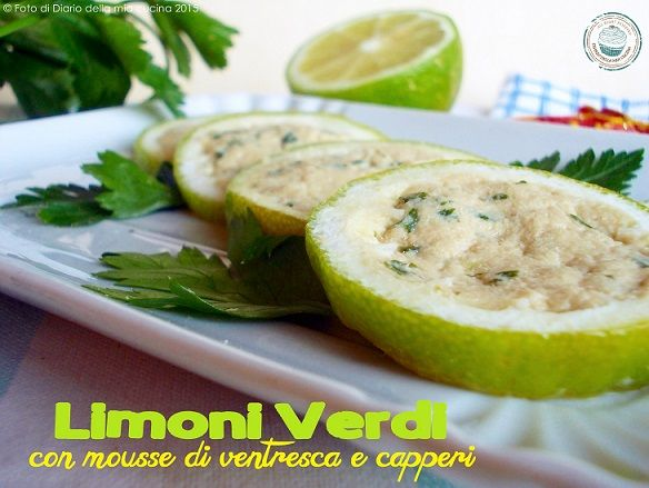 #lemon #green #recipes #myblog #tuna #greenlemon   Limoni verdi ripieni di mousse di ventresca e capperi