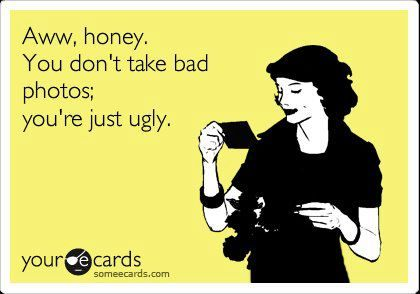 oooh harsh!!!Truths Hurts, Truth Hurts, Fat And Ugly Quotes, Funny Shit, Too Funny, So True, Ugly Ecards, So Funny, True Stories