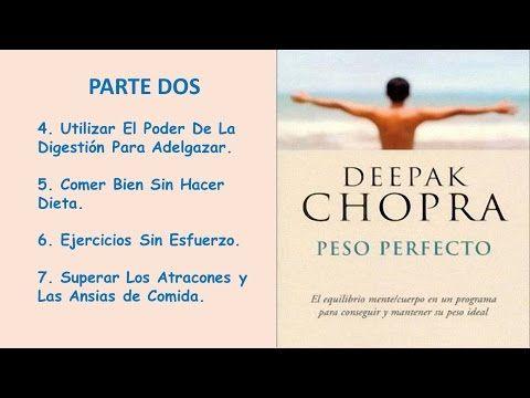 PESO PERFECTO P-2_Deepak Chopra - AudioLibros de Superación personal - YouTube