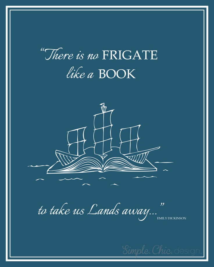there is no frigate like a book Poem by emily dickinson: there is no frigate like a book to take us lands away  nor any coursers like a page of prancing poetry - this.