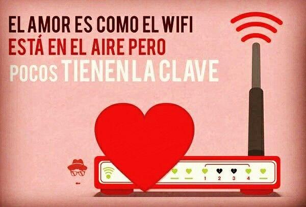 El amor es como el WiFi #ValentinesDay #WiFi #humor 💘📡💞📶💝