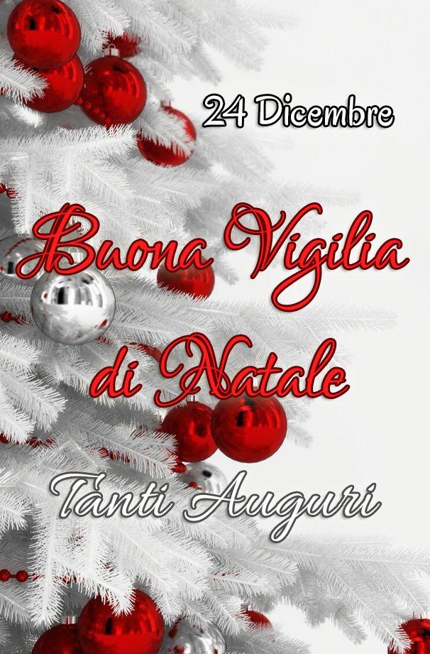 Tanti Auguri Di Natale.24 Dicembre Tanti Auguri Vigilia Di Natale Christmas Christmas Ornaments Holidays And Events