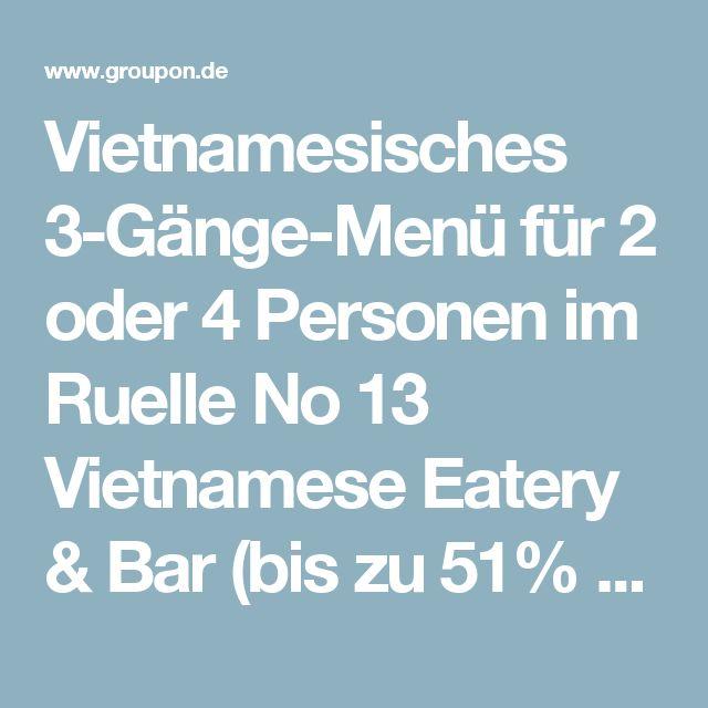 Vietnamesisches 3-Gänge-Menü für 2 oder 4 Personen im Ruelle No 13 Vietnamese Eatery & Bar (bis zu 51% sparen*)