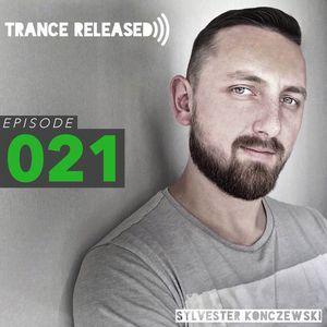 Trance Released Episode 021 by Sylvester Konczewski   Mixcloud