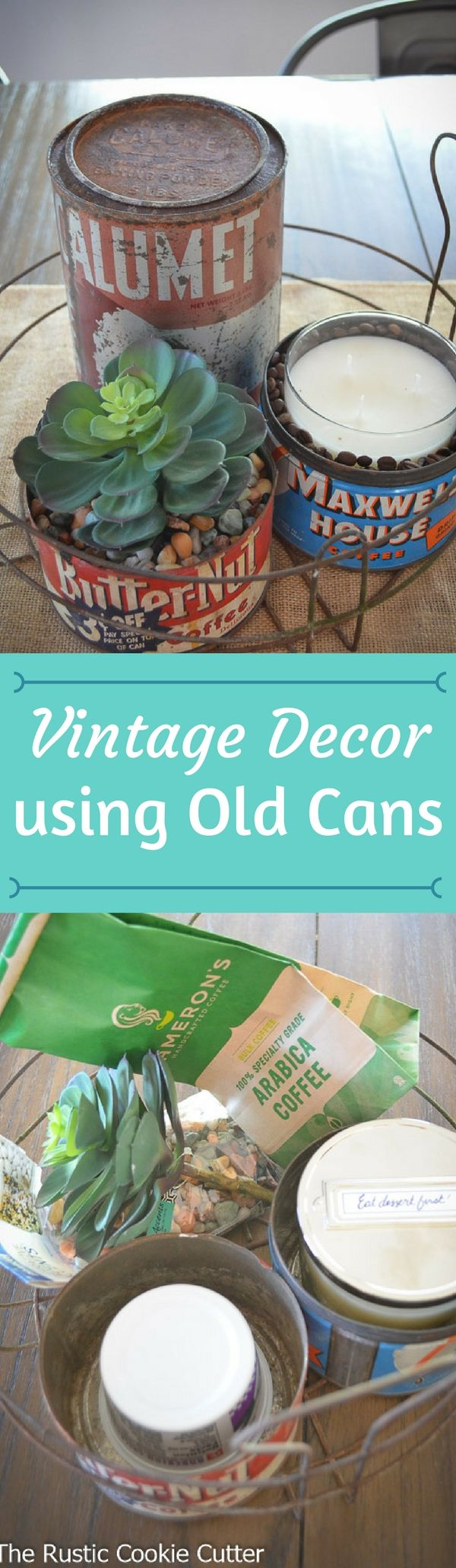 Cute vintage decor using old coffee cans, a rusty baking powder tin and a canning basket.  So cute!