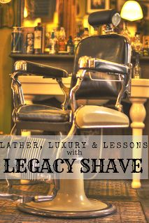 💈Lather, Luxury & Life Lessons with Legacy Shave 💈 http://www.niecyisms.com/2017/09/lather-luxury-and-life-lessons-with.html #ad #parenting #family #legacy #shaving #teens #boymom #wellness