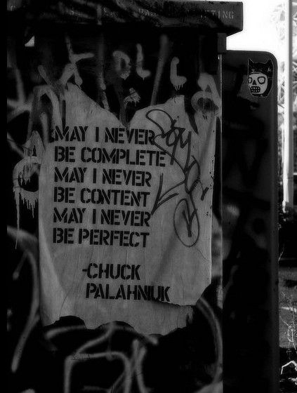 - Chuck Palahniuk