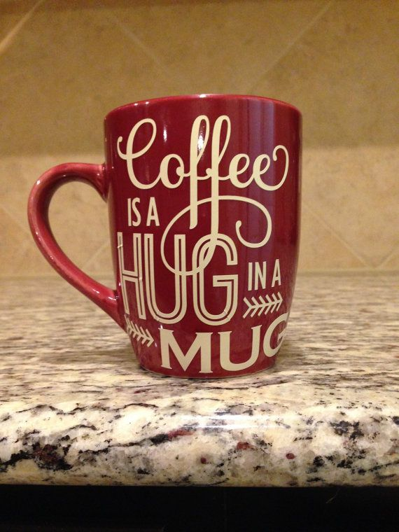 Red Coffee Cup mug with vinyl words saying by JustforYouDesigns00