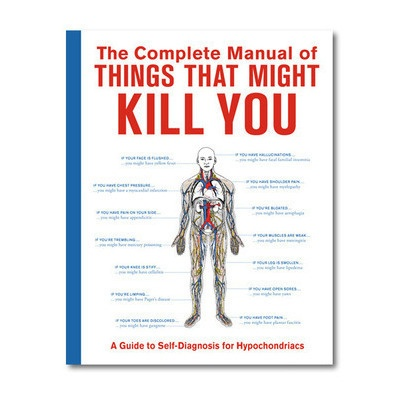 Complete Manual of Things That Might Kill You Internet Site,  Website, Gift Ideas, Web Site, Book, Self Diagnosis, Kill, Complete Manual, Things