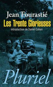 Jean Fourastié - Les Trentes Glorieuses. - Agrandir l'image