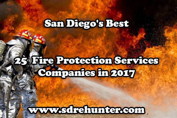 ✔️ [Blog Post] San Diego's Best 25  Fire Protection Services Companies in 2017 ➡️  🛡 🚒 🔥