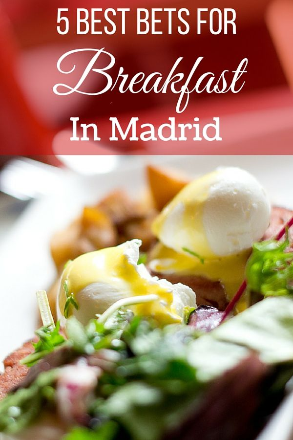Breakfast in Madrid is varied and delicious! From churros and chocolate, to fresh baked pastries and toast with tomato and olive oil, check out our tips!