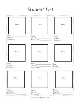 The free, printable student list is an essential form to help substitute teachers quickly learn children's faces and names. Squares are provided for small school pictures. Underneath are sections for the student's name, the pronunciation and nicknames. A total of nine students fit on the page. Free to download and print
