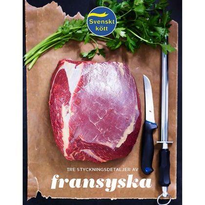 Med större kunskap om fransyskans möjligheter kan du bidra till ettbättre utnyttjande av hela djuret. Stycka själv eller be din köttleverantör om attfå färdigstyckad fransyska. Här presenterar vi några idéer. Format: A4Antal sidor: 16