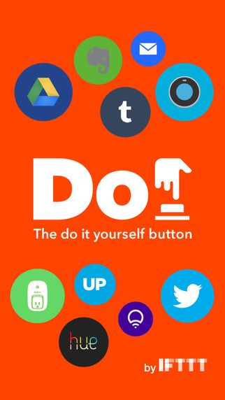 Do Button is a personalized shortcut to your most frequent tasks. Now available for iPhone, iPad, and Apple Watch. Save time and control your world by connecting Do Button to Philips Hue, LIFX, Google Drive, Nest Thermostat, WeMo, Twitter, Evernote, Slack, and hundreds of apps and devices you use.
