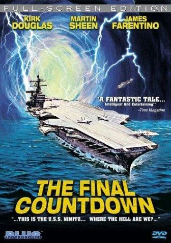 The Final Countdown (1980) great movie A modern aircraft carrier is thrown back in time to 1941 near Hawaii, just hours before the Japanese attack on Pearl Harbor