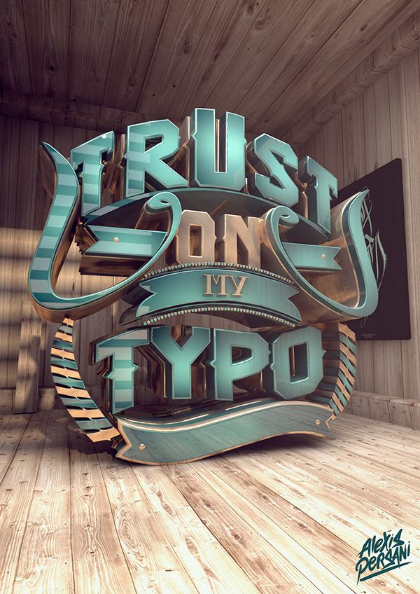 /// Trust on my typo /// on Typography Served