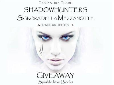 """Sparkle from books: Giveaway """"Shadowhunters. Signora della Mezzanotte""""..."""