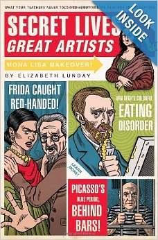 """The Best Book to Introduce Art History to Older Students """"Which artist had such bad BO his assistants didn't want to work with him? Who stabbed a man in the groin over a tennis bet? Which artist sometimes snacked on his own paint? Learn these secretes and more!"""""""