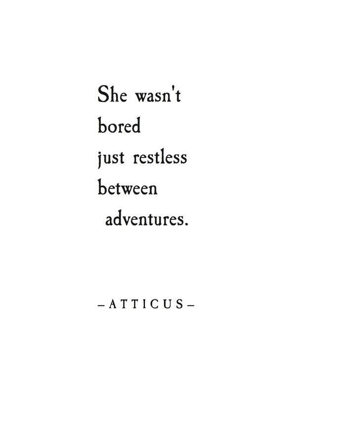 Restless between adventures