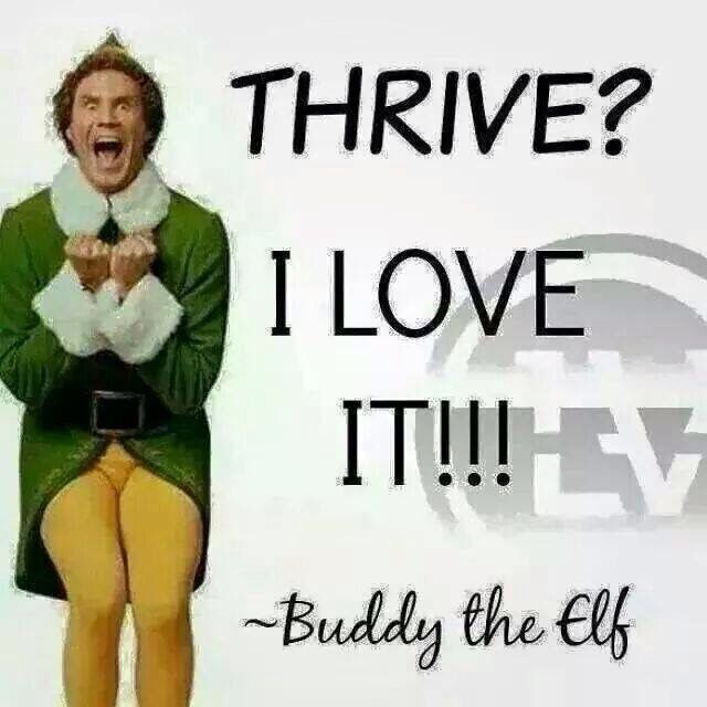 would you like to have the attitude like Buddy The Elf? Who wouldn't, right? send me your email and I will get you started today :) or visit my website www.seriously.le-vel.com