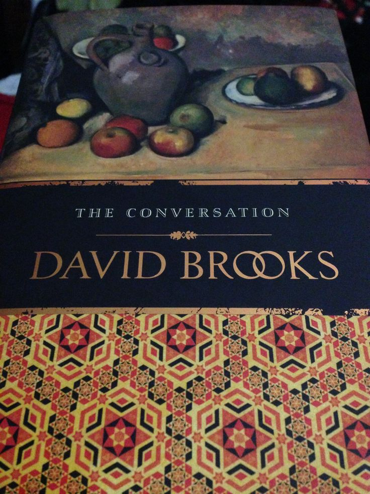 The Conversation by David Brooks Like the characters in the book I didn't want it to end. I was scared the author would ruin it all with a stupid twist. He didn't.