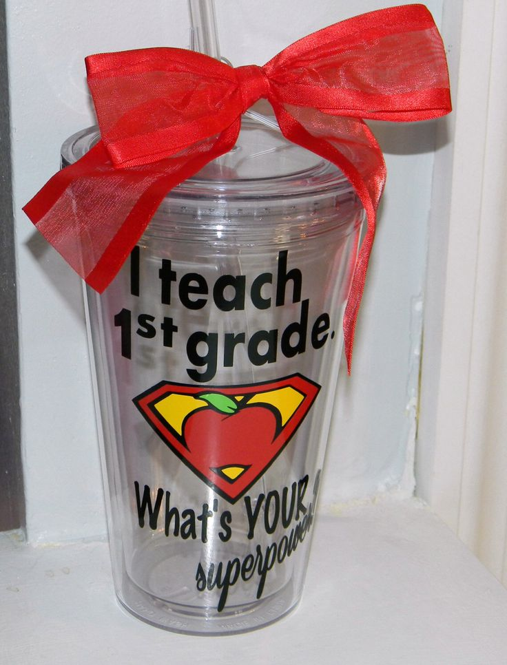 First Grade Teacher Gift -  Personalized  tumbler 16oz BPA free First grade by dreamingdandelions on Etsy https://www.etsy.com/listing/169730771/first-grade-teacher-gift-personalized