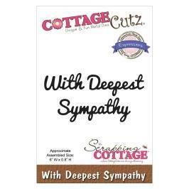 COTTAGE CUTZ-WITH DEEPEST SYMPATHY