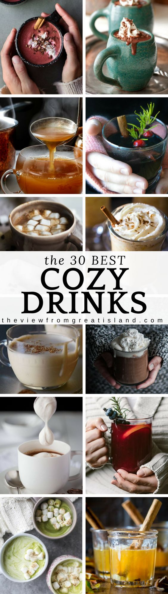 What to Sip Now: Cozy Drinks ~ here are the 30 COZIEST hot beverages perfect for cold winter sipping...everything from hot cocoa to pumpkin steamers!