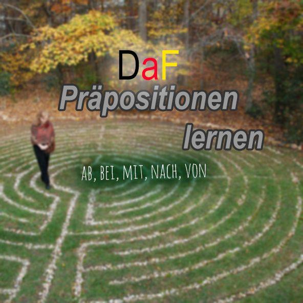 Präpositionen (ab, bei, mit, nach, von) — Deutschbox