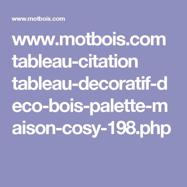 www.motbois.com tableau-citation tableau-decoratif-deco-bois-palette-maison-cosy-198.php