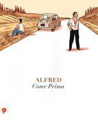 COME PRIMA -  ALFRED http://www.quelibroleo.com/come-prima