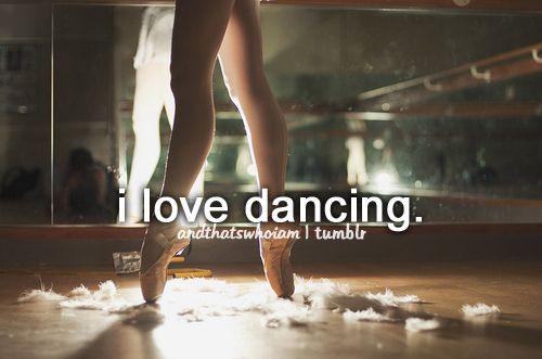 i love dancing.