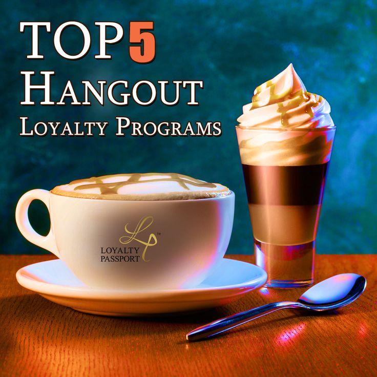 Top 5 'Hangout' Loyalty Programs