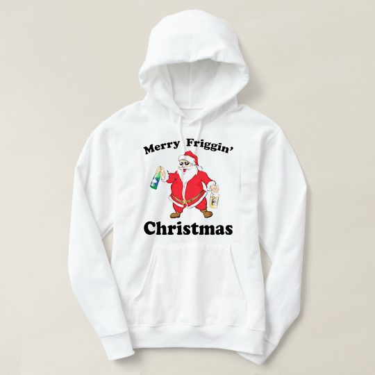 Merry Friggin' Drunk Santa Custom Hoodies